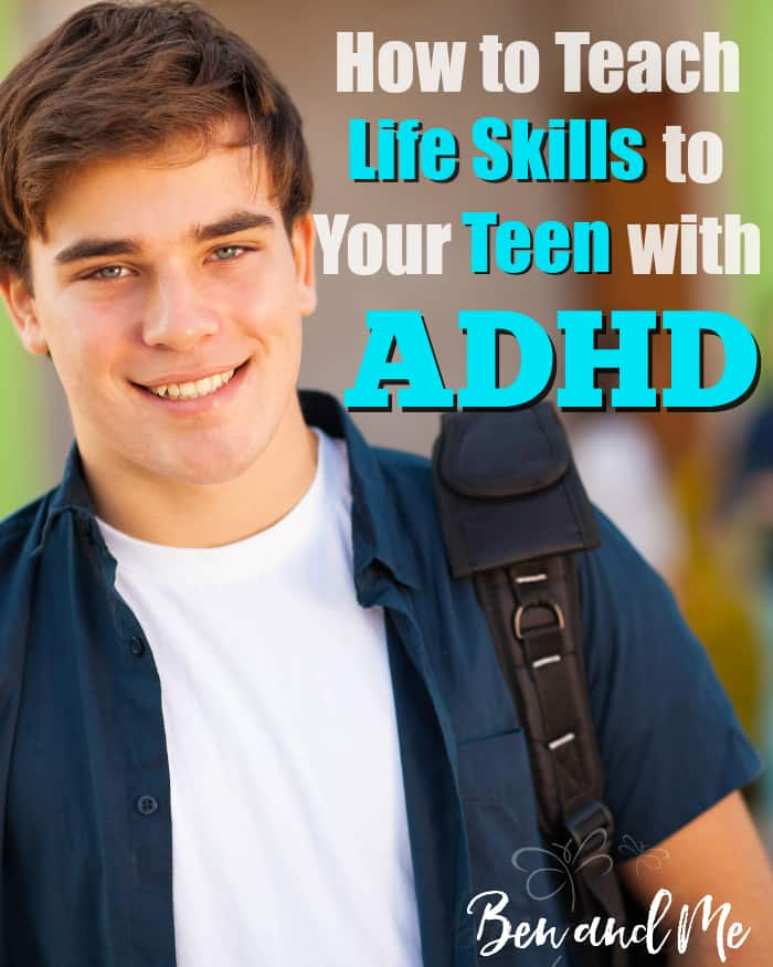 how-to-teach-life-skills-to-your-teen-with-adhd