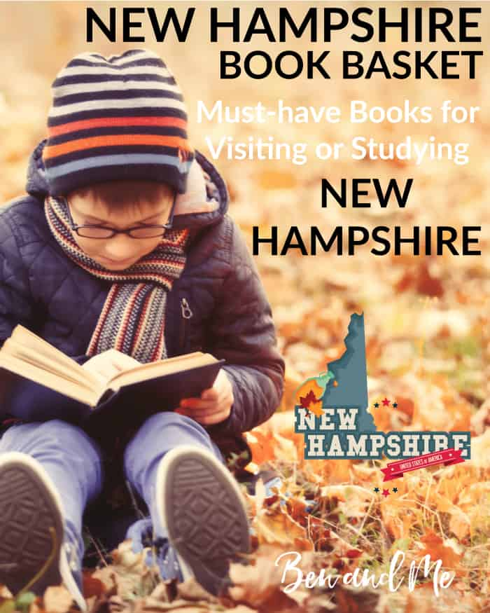 New Hampshire Book Basket -- must-have books for visiting or studying New Hampshire