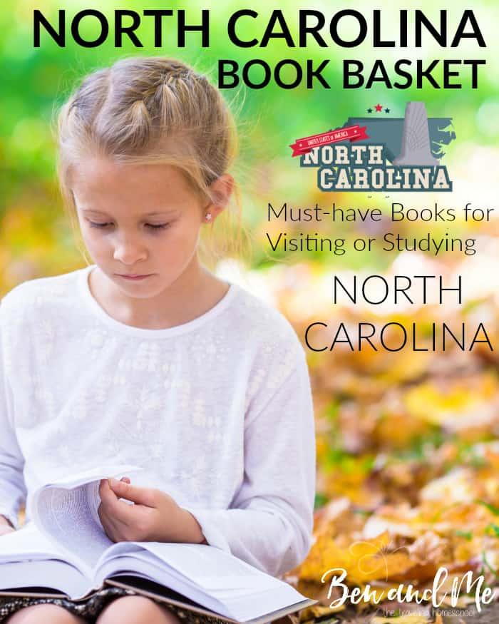 North Carolina Book Basket - use with North Carolina unit study or when visiting.