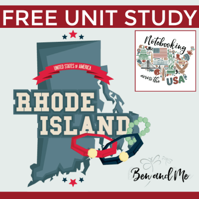 Notebooking Across the USA: Rhode Island Unit Study