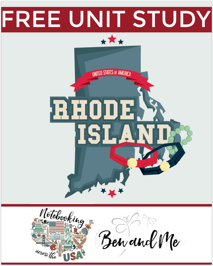 "FREE Rhode Island Unit Study for grades 3-8 -- learn about the ""Ocean State"" in this 13th installment of Notebooking Across the USA."