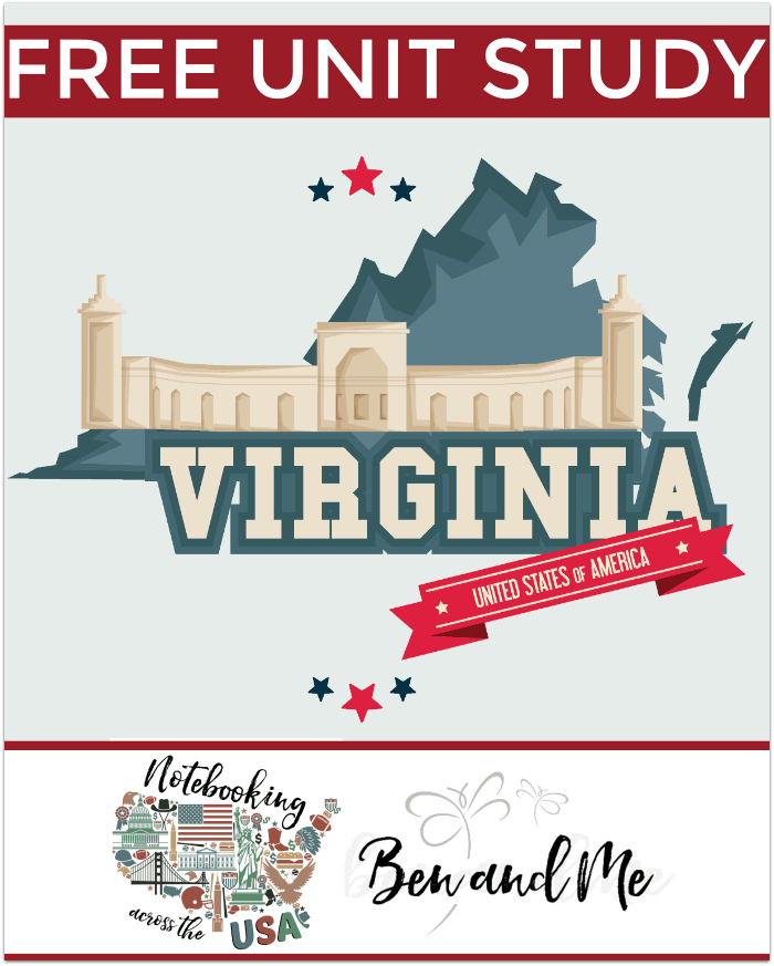 "FREE Virginia Unit Study for grades 3-8 -- learn about the ""Mother of Presidents"" in this 10th installment of Notebooking Across the USA."