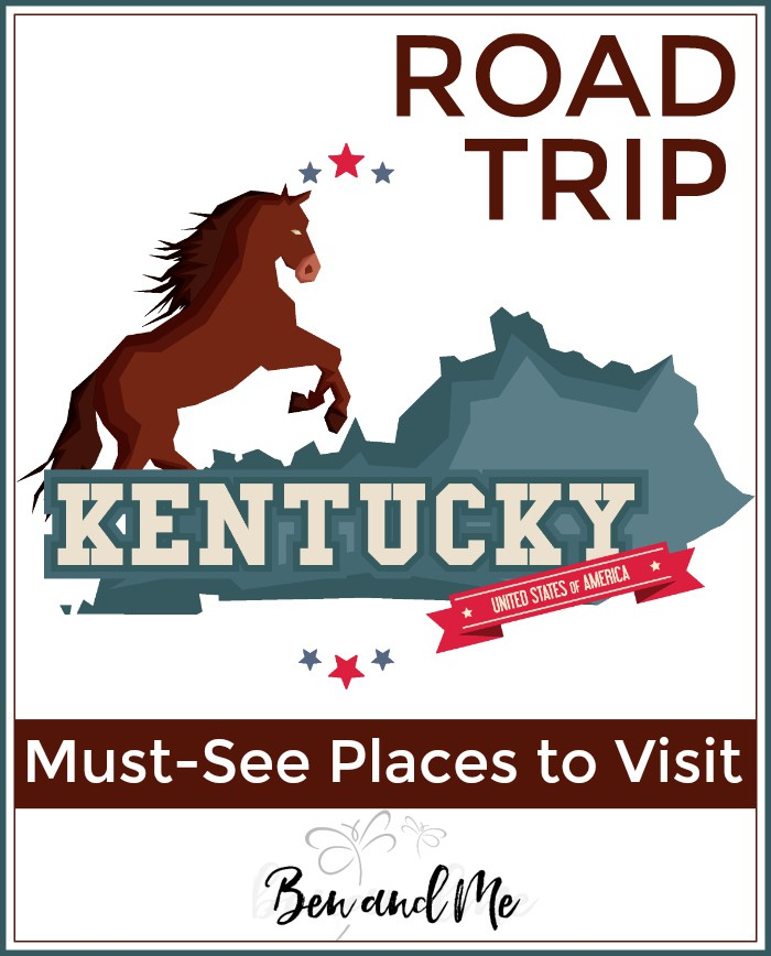 Road Trip Kentucky -- must-see places to visit