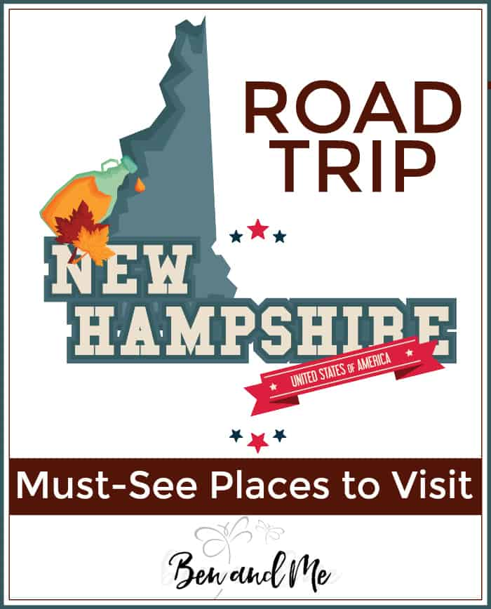 Road Trip New Hampshire -- must-see places to visit