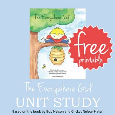 The Everywhere God Unit Study (a free literature-based unit study for grades K-4)