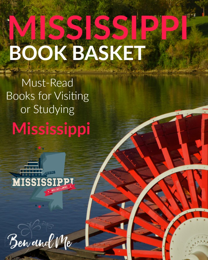 Mississippi Book Basket -- must-read books for visiting or studying Mississippi