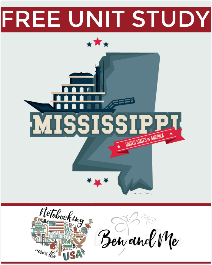 "FREE Mississippi Unit Study for grades 3-8 -- learn about the ""Magnolia State"" in this 20th installment of Notebooking Across the USA."