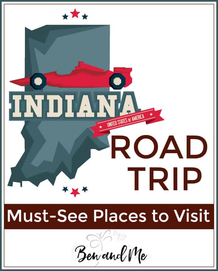 Road Trip Indiana -- Must-see Places to Visit