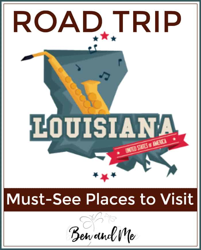 Road Trip Louisiana -- Must-see Places to Visit