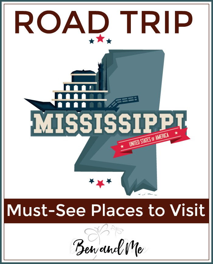 Road Trip Mississippi -- Must-see places to visit