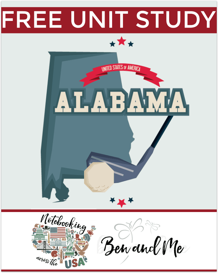 "FREE Alabama Unit Study for grades 3-8 -- learn about the ""Heart of Dixie"" in this 22nd installment of Notebooking Across the USA."
