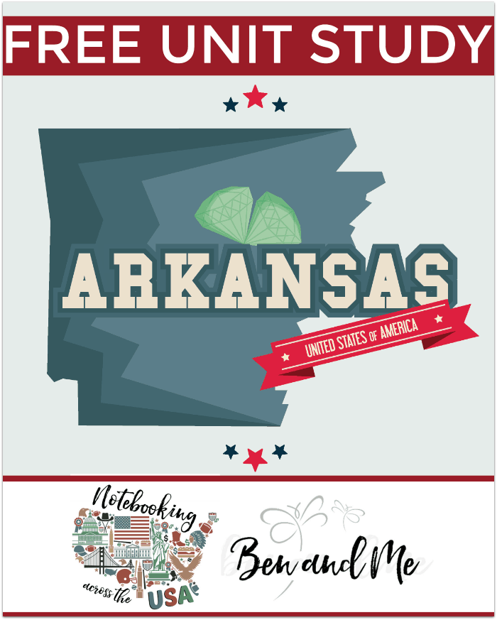"FREE Arkansas Unit Study for grades 3-8 -- learn about the ""Natural State"" in this 25th installment of Notebooking Across the USA."