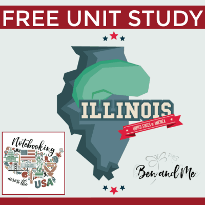 Notebooking Across the USA: Illinois Unit Study