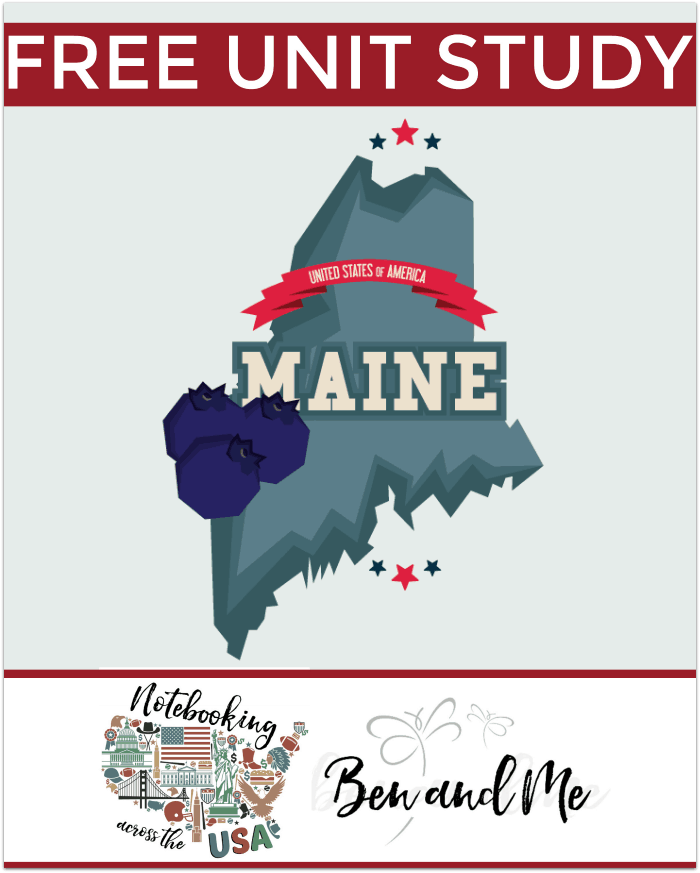"FREE Maine Unit Study for grades 3-8 -- learn about the ""Pine Tree State"" in this 23rd installment of Notebooking Across the USA."
