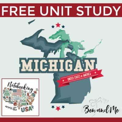 Notebooking Across the USA: Michigan Unit Study