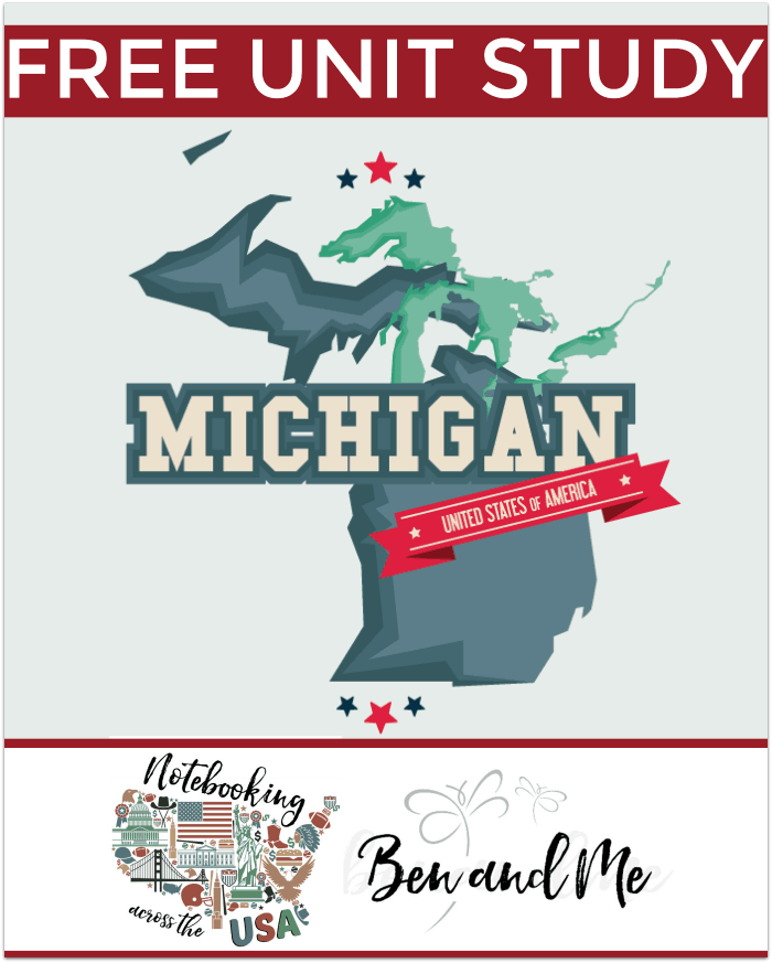 "FREE Michigan Unit Study for grades 3-8 -- learn about the ""Great Lakes State"" in this 26th installment of Notebooking Across the USA."