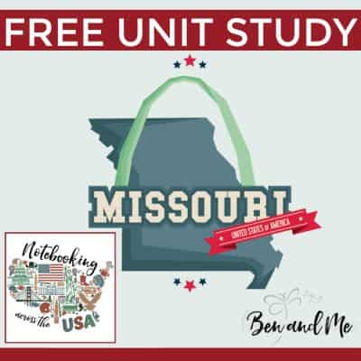 Notebooking Across the USA: Missouri Unit Study