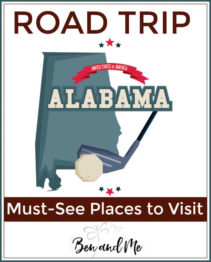 Road Trip Alabama -- Must-See Places to Visit