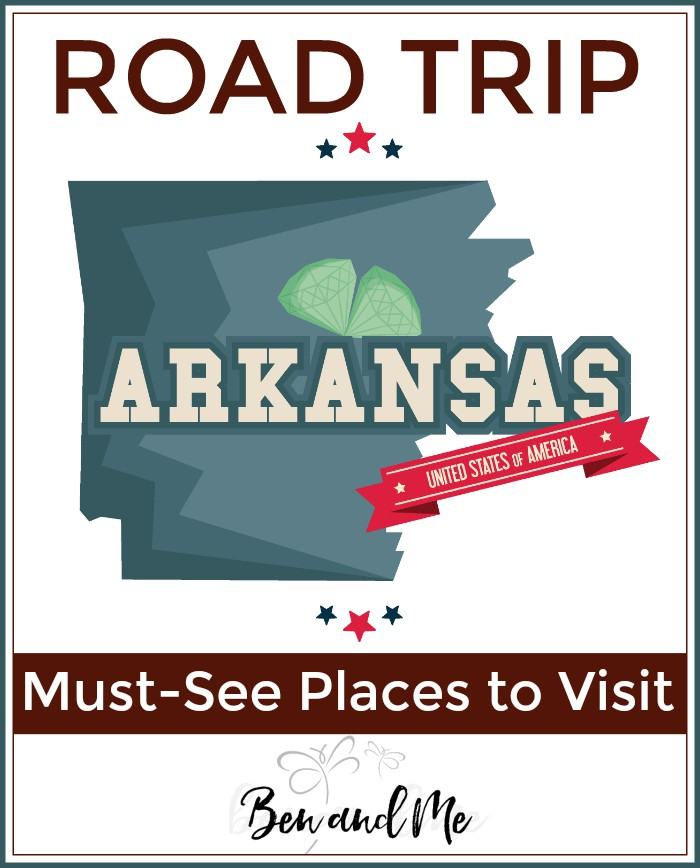 Road Trip Arkansas -- must-see places to visit
