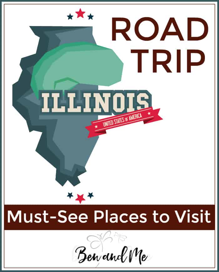 Road Trip Illinois -- must-see places to visit