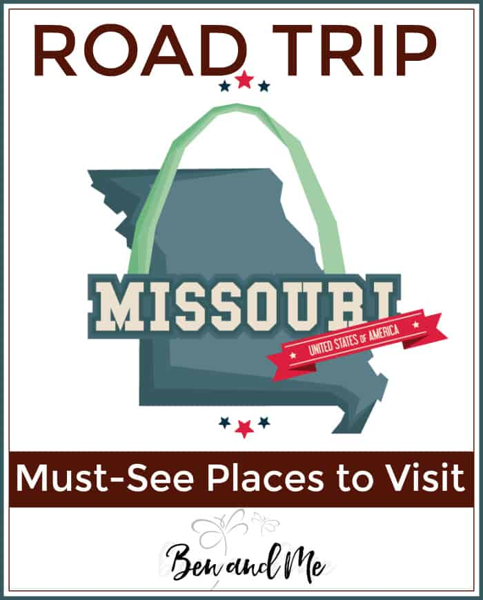 Road Trip Missouri -- must see places to visit!