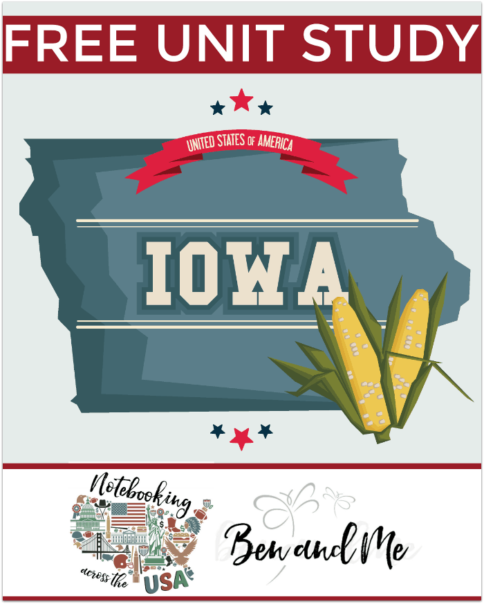 "FREE Iowa Unit Study for grades 3-8 -- learn about the ""Hawkeye State"" in this 29th installment of Notebooking Across the USA."
