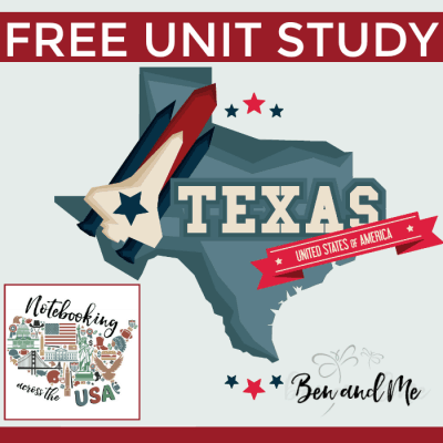 Notebooking Across the USA: Texas Unit Study