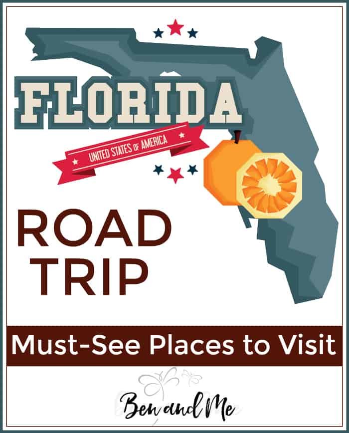 Road Trip Florida -- must-see places to visit