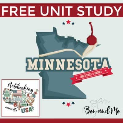 Notebooking Across the USA: Minnesota Unit Study