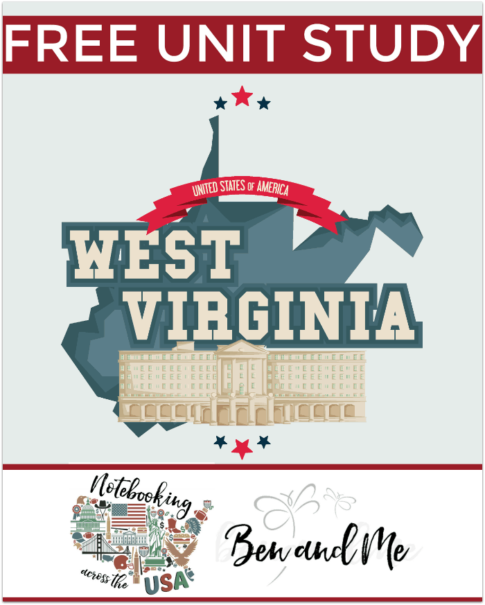 FREE West Virginia Unit Study -- Come learn about the Mountain State in this 35th installment of Notebooking Across the USA. Includes a book basket and road trip ideas!