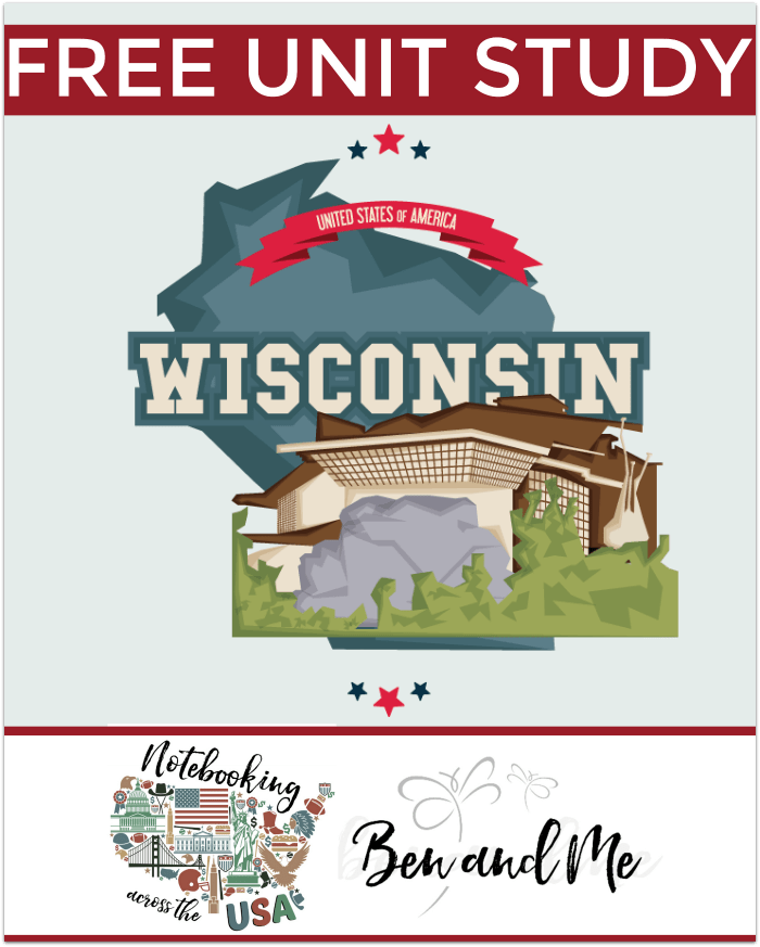 "FREE Wisconsin Unit Study for grades 3-8 -- learn about the ""Badger State"" in this 30th installment of Notebooking Across the USA. Includes book basket and road trip ideas"
