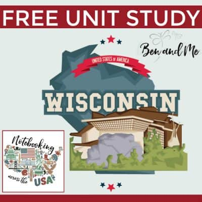 Notebooking Across the USA: Wisconsin Unit Study