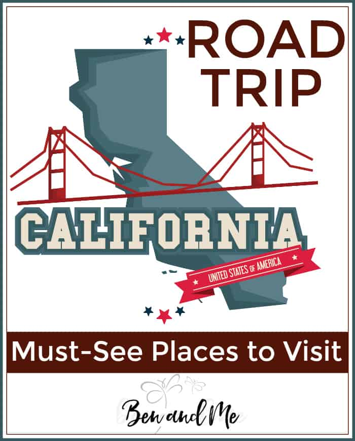 Road Trip California -- must-see places to visit!