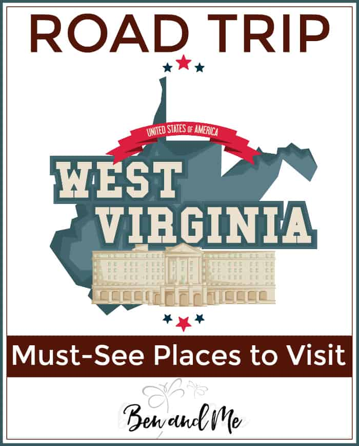Road Trip West Virginia -- Must-See Places to Visit