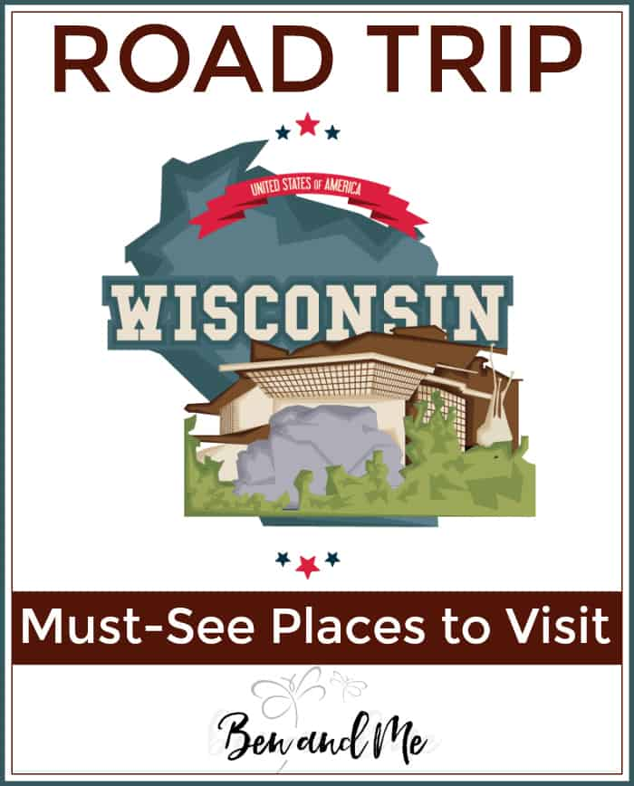 Road Trip Wisconsin -- must-see places to visit