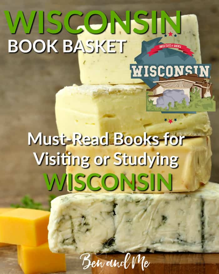 Wisconsin Book Basket -- must-read books for visiting or studying Wisconsin