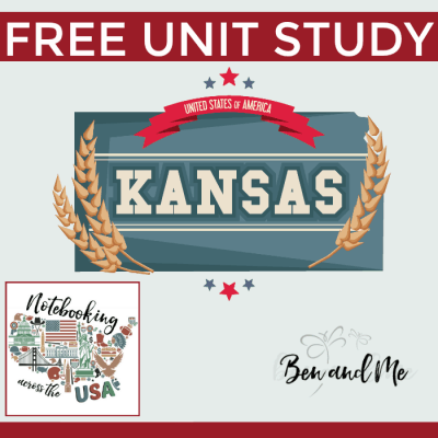 Notebooking Across the USA: Kansas Unit Study