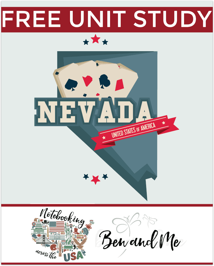 FREE Nevada Unit Study -- Come learn about the Silver State in this 36th installment of Notebooking Across the USA. Includes a book basket and road trip ideas!
