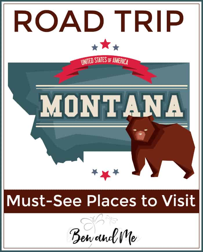 """Road Trip Montana -- must see places to visit """"The Treasure State."""""""