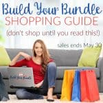 Build Your Bundle Shopping Guide (don't shop until you read this!)