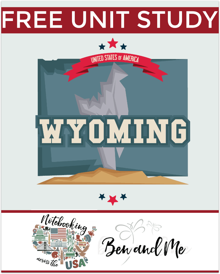 """FREE Wyoming Unit Study for grades 3-8 -- learn about the """"Equality State"""" with books, arts and crafts, recipes, and more!"""