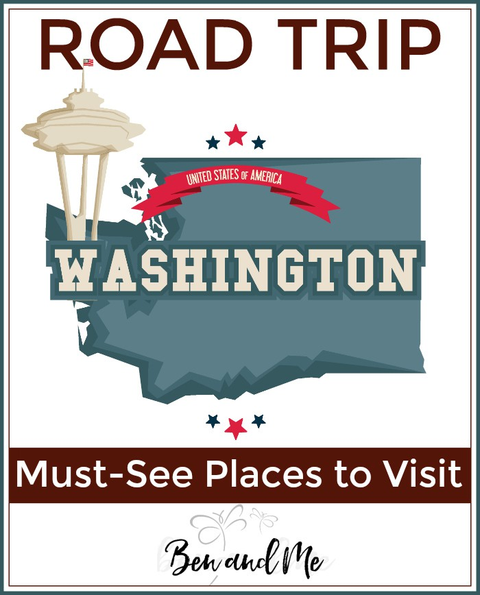 Road Trip Washington -- must see places to visit in The Evergreen State!