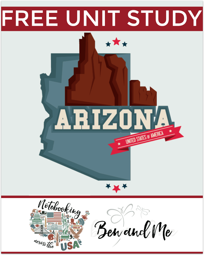 "FREE Arizona Unit Study for grades 3-8 -- learn about the ""Grand Canyon State"" with books, arts and crafts, recipes, and more!"